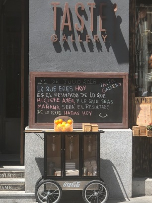 """The Madrid restaurant sign that almost made me cry; 'That which you are today is the result of what you did yesterday, and what you will be tomorrow is the result of what you do today"""". Learning the subjunctive in real life!"""